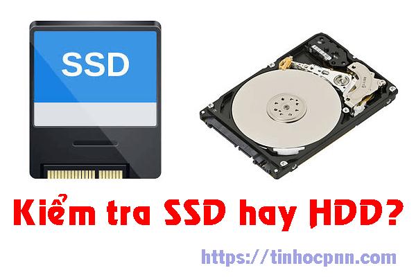 Cách kiểm tra ổ SSD hay HDD trên máy tính, laptop