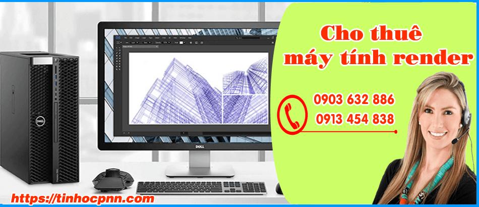 Cho thuê laptop máy tính render giá rẻ TP HCM