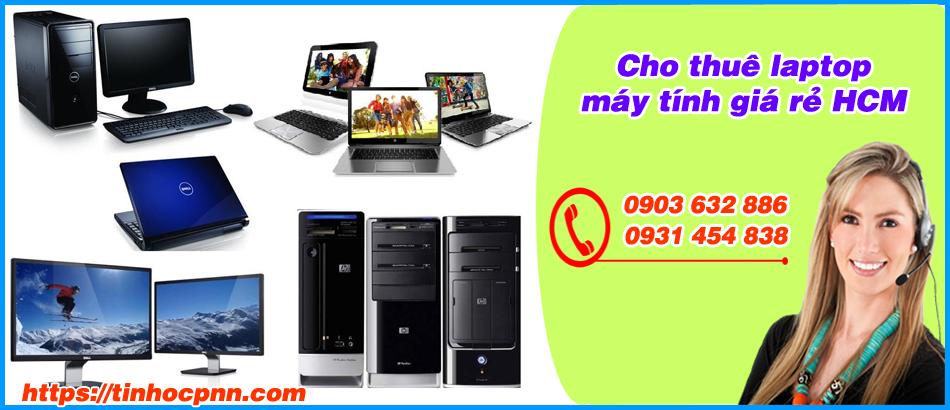 Dịch vụ cho thuê máy tính giá rẻ Tp HCM
